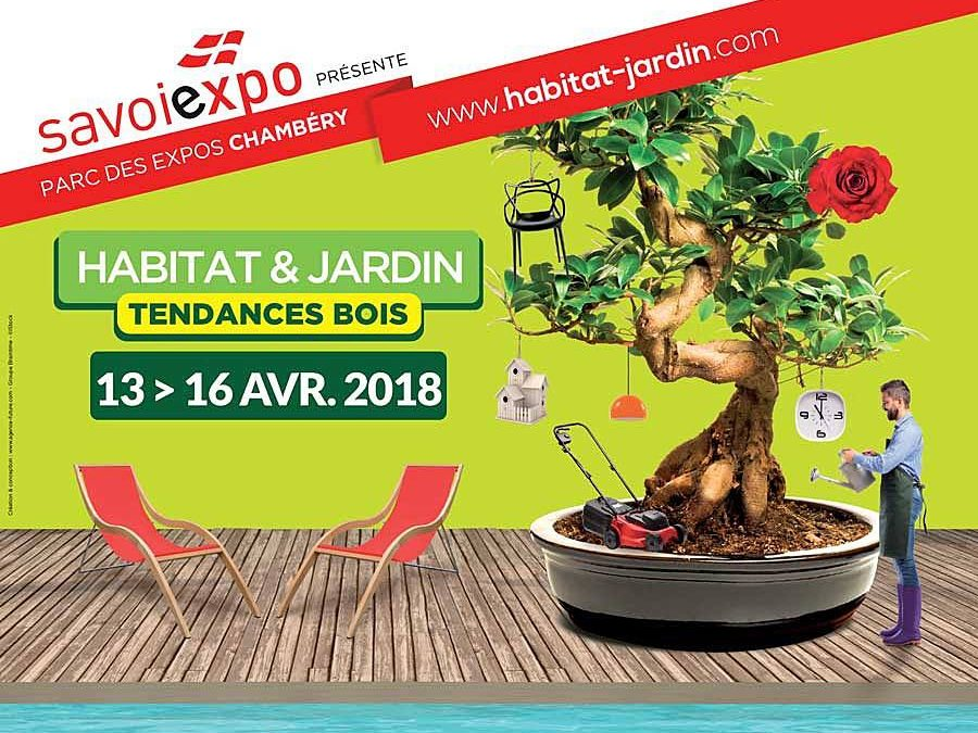 Salon Habitat & Jardin le 13 Avril 2018